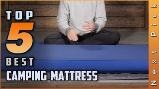 Top 5 Best Camping Mattress Review in 2020