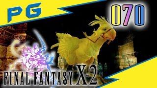 Der Wahnsinns-Chocobo! - 070 - Final Fantasy X-2 [Perfect Game] [Let