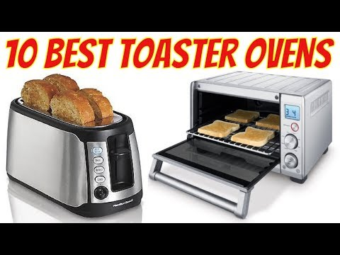 10 Best Toaster Ovens 2017 | Best Toaster Oven Reviews | Toaster Oven #BestToasterOven