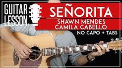 Señorita Guitar Lesson 🎸💃 Shawn Mendes Camila Cabello NO CAPO Guitar Tutorial  Chords + TAB 
