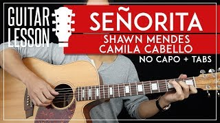 Baixar Señorita Guitar Lesson 🎸💃 Shawn Mendes Camila Cabello NO CAPO Guitar Tutorial |Chords + TAB|