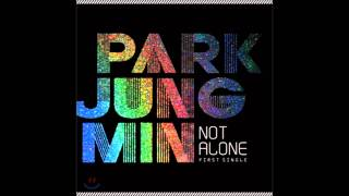 Park Jung Min - Not Alone (Instrumental)