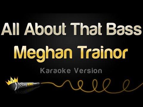 Meghan Trainor - All About That Bass (Karaoke Version)