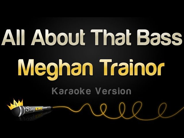 Meghan Trainor - All About That Bass (Karaoke Version) #1