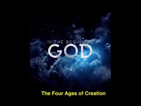 History before History, Worlds before this World The Four Ages of Creation