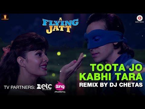 Toota Jo Kabhi Tara - Remix by Dj Chetas |...