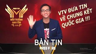 BẢN TIN FREEFIRE: VTV ĐƯA TIN KOFF VÔ ĐỊCH ĐTST 2019