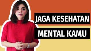 TENTANG MENTAL HEALTH & CARA KAMU BISA MENYIKAPINYA DENGAN POSITIF | Motivasi Merry | Merry Riana