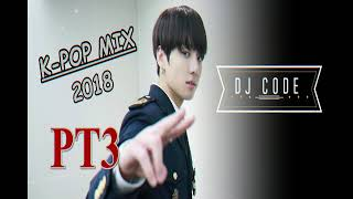 K-POP  Mix 2018 pt3 DJ CODE