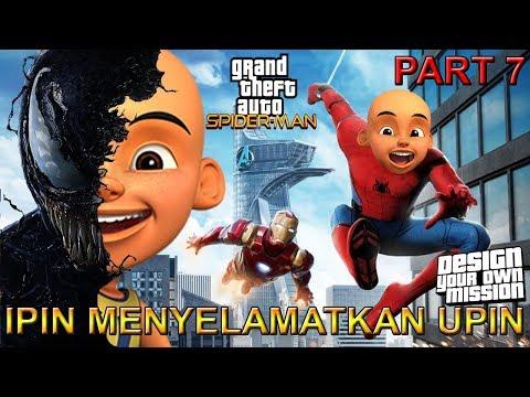 IPIN SPIDER MENYELAMATKAN UPIN DARI VENOM  PART 7 - GTA SPIDER-MAN INDONESIA