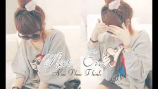 Mat Em (Because I'm Stupid) ~ Noo Phuoc Thinh (Viet Version)