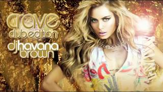 DJ HAVANA BROWN - CRAVE CLUB EDITION (PREVIEW EDIT)