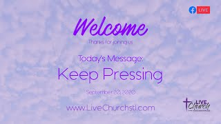 Keep Pressing - Join us for Online Campus - September 20, 2020