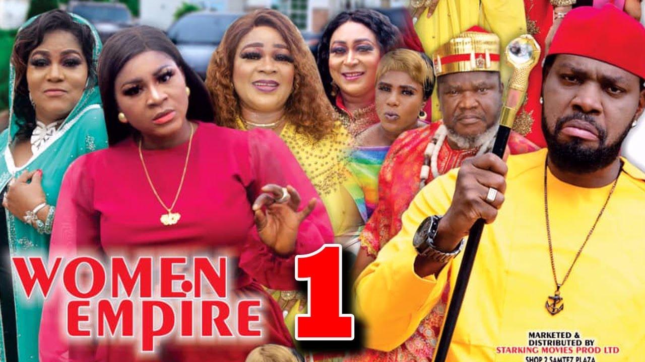 Download WOMEN EMPIRE (SEASON 1) - Destiny Etiko New Movie 2021 Latest Nigerian Nollywood Movie