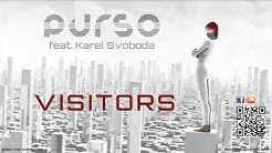 Purso feat. Karel Svoboda - Visitors