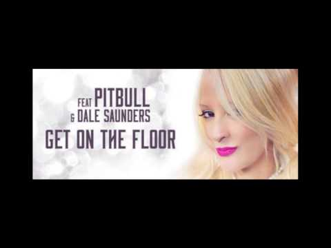 Carolina Marquez ft. Pitbull, Dale Saunders - Get On The Floor (Dj Mesta & RobbieF remix)