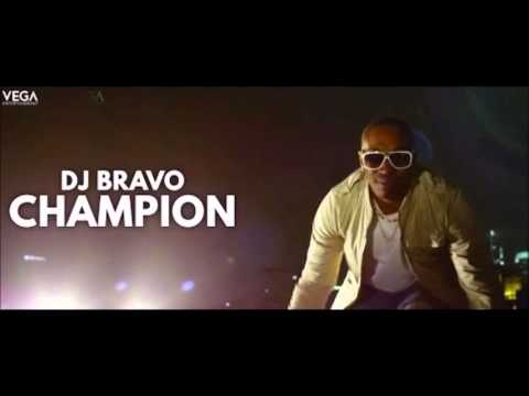 DJ BRAVO - CHAMPION ( OFFICIAL AUDIO MUSIC ) FREE DOWNLOAD HD MUSIC