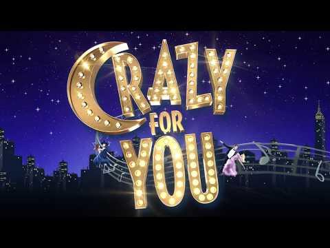 Crazy For You | UK Tour 2017/18