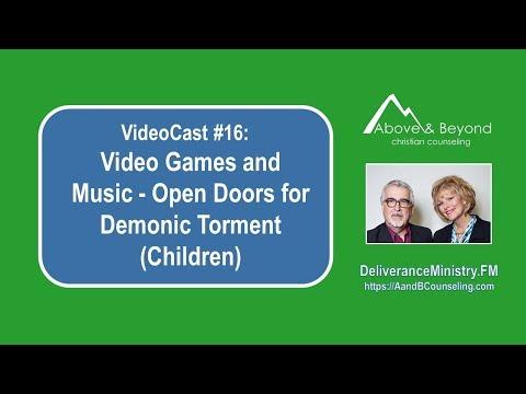 VideoCast #16: Video Games and Music - Open Doors for Demonic Torment (Children)