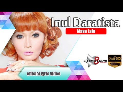 Inul Daratista -  Masa Lalu [Official Lyric Video ]
