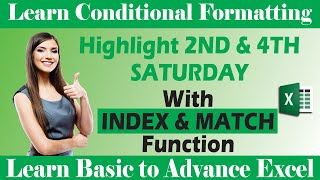 How to Highlight 2nd & 4th Saturday with INDEX & MATCH Function & Conditional Formatting Dynamically