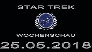 Star Trek Wochenschau - Themen der zweiten Staffel DIS - 4. Maiwoche 2018