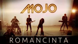 """Romancinta"" - MOJO (Official MTV)"