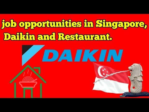 Job opportunities in Singapore, Daikin and Kolkata Restaurant jobs