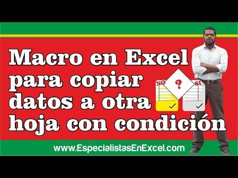 Macro en Excel para copiar datos a otra hoja con condición