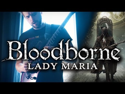 Bloodborne - Lady Maria of the Astral Clocktower || METAL COVER by RichaadEB