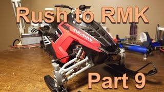Rush to RMK 9 ~ A-Arms & Running Boards