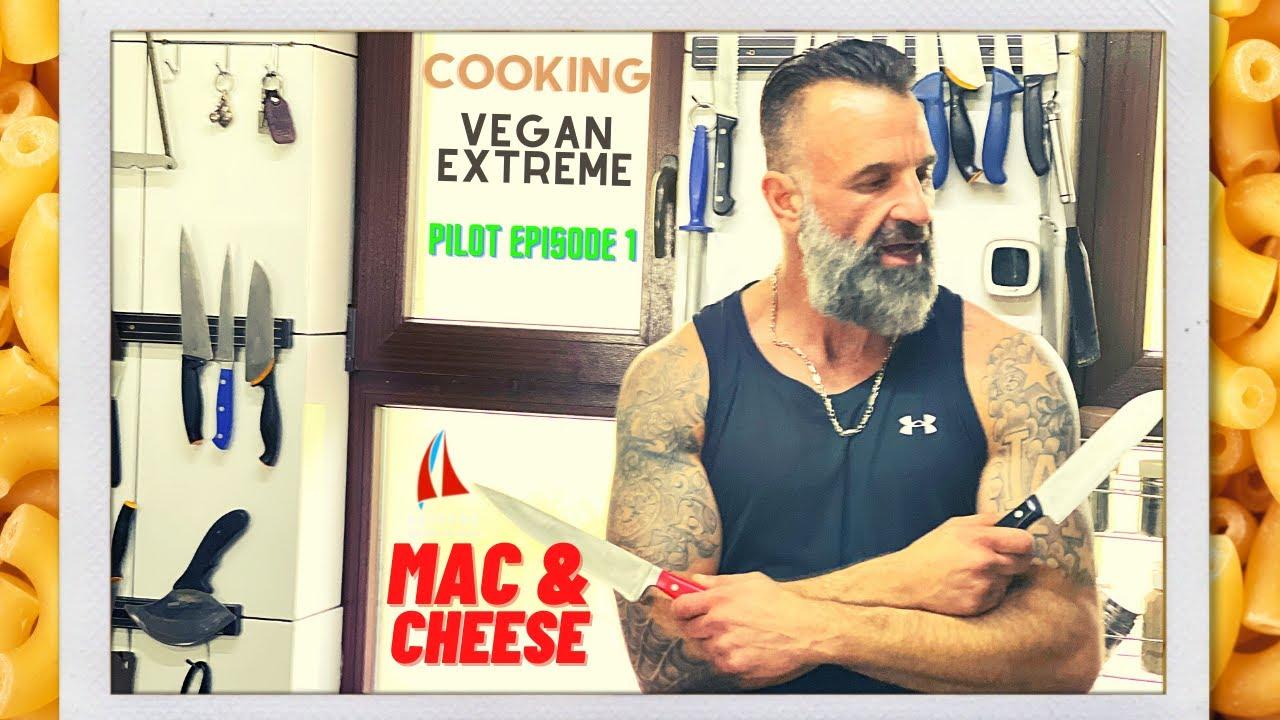 Cooking Vegan Extreme - Mac & Cheese episode 1.
