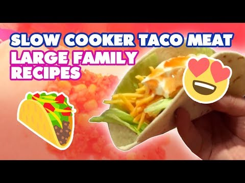 Slow Cooker Taco Meat | Large Family Recipes // Jamerrill Stewart