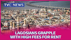 Residents of Lagos grapple with high fees for rent