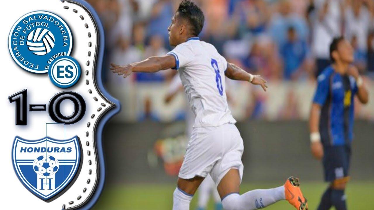 El Salvador vs Honduras 1-0 Resumen Completo Partido Amistoso 02/06/2018. - YouTube