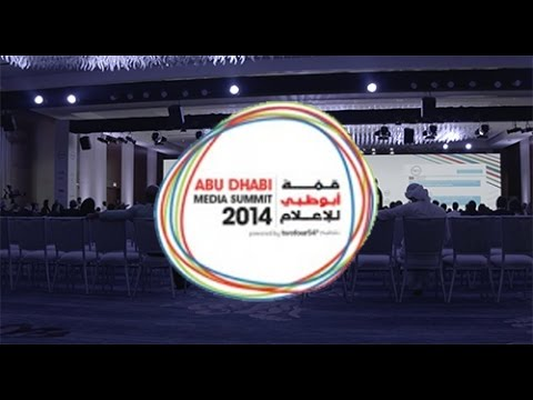 Abu Dhabi Media Summit 2014 قمة أبوظبي للإعلام