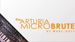 The Arturia Microbrute: MiniBrute + MicroBrute