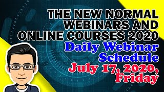 FREE WEBINARS FOR TEACHERS JULY 17, 2020 SCHEDULE | The New Normal Webinars and Online Courses 2020