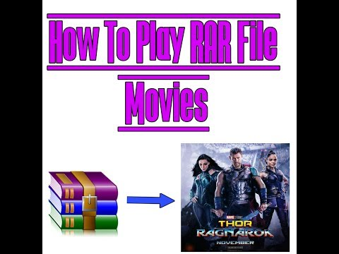 How To Play RAR File Movies [EASY METHOD]