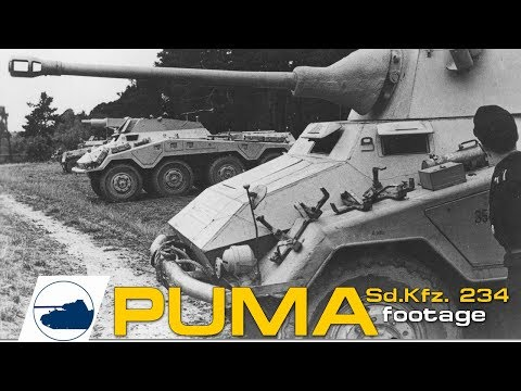 WWII  Rare PUMA footage - Sd.Kfz. 234/2 - Sd.Kfz. 234/3 - Sd.Kfz. 234/4