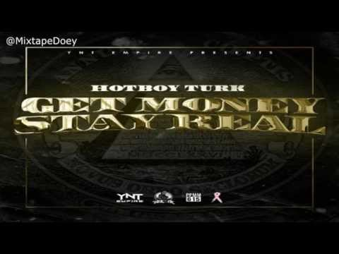 Turk - Get Money Stay Real ( Full Mixtape ) (+ Download Link )