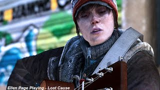 Beyond Two Souls Ellen Page   sining fighting for a lost cause  with lyrics