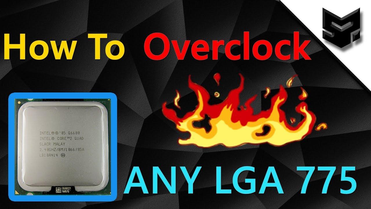 best lga775 cpu for overclocking