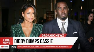 PUFF DADDY FINALLY DUMPS CASSIE after 11 years!!!