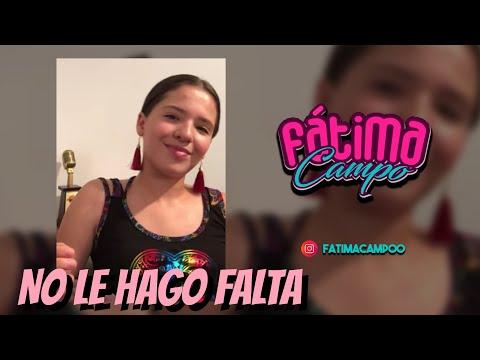 No le hago falta🎤💔😢Banda Los Recoditos//Fatima Campo cover
