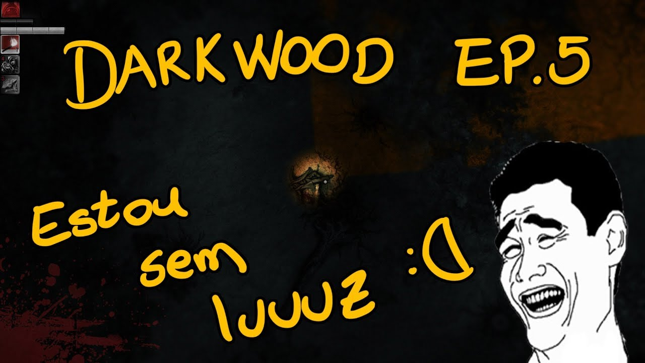 Estou sem Luz Porraaaa - Ep.5 - Darkwood (Gameplay)