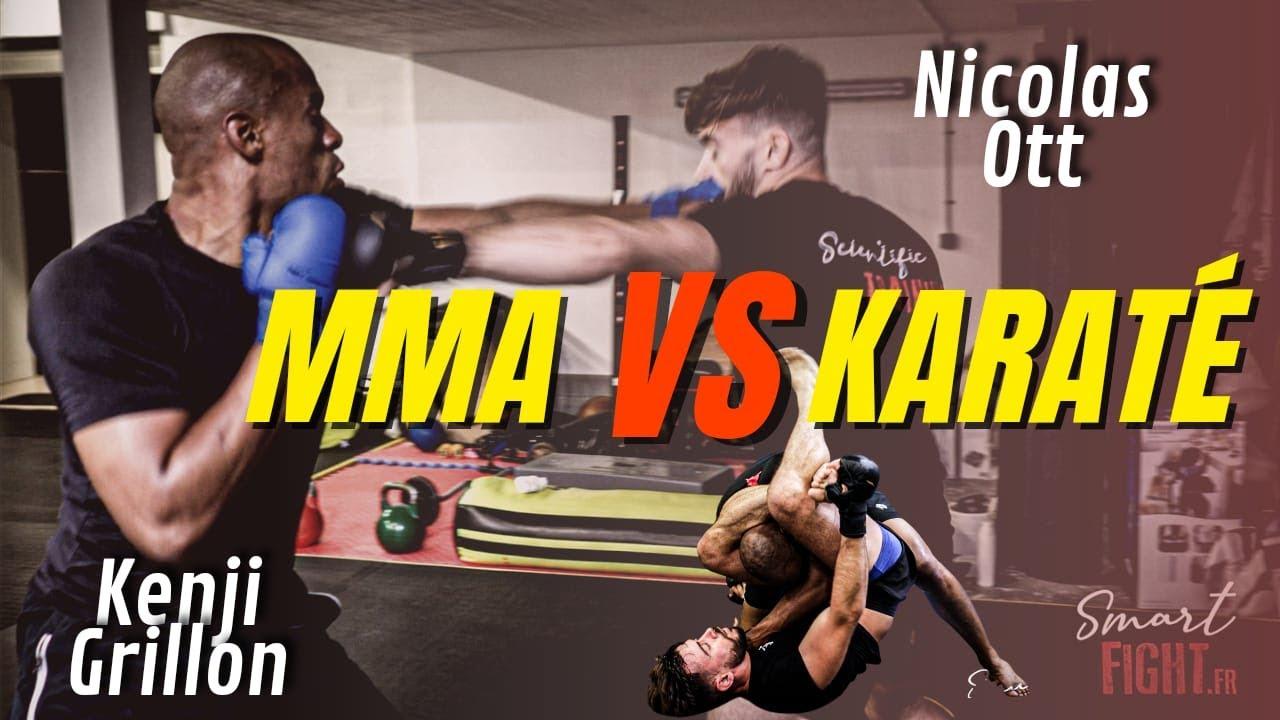 MMA vs Karate avec Nicolas Ott et Kenji Grillon champion du monde @Smartfight