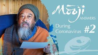 Koronavirüs Salgını Sırasında Mooji Cevaplıyor: Hatırla - Ruhun Saf ve Ebedi