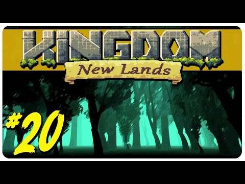 Kingdom: New Lands Gameplay | I'M NUCLEAR | Let's Play Kingdom Part 20