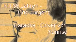 Mit 66 Jahren - Udo Jürgens (Karaoke-Cover).avi